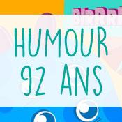 Carte anniversaire humour 92 ans