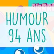 Carte anniversaire humour 94 ans