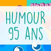 Carte anniversaire humour 95 ans