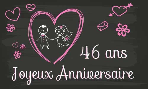 carte anniversaire mariage 46 ans tableau. Black Bedroom Furniture Sets. Home Design Ideas