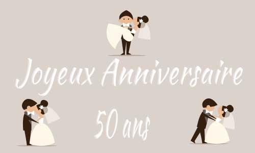 Carte Anniversaire Mariage 50 Ans Maries Trois