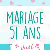 Carte anniversaire mariage 51 ans