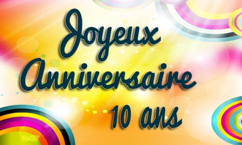 carte anniversaire enfant 10 ans virtuelle gratuite imprimer. Black Bedroom Furniture Sets. Home Design Ideas